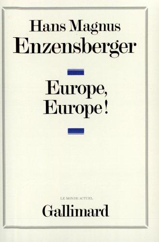 Europe, europe ] (French Edition): Hans Magnus Enzensberger