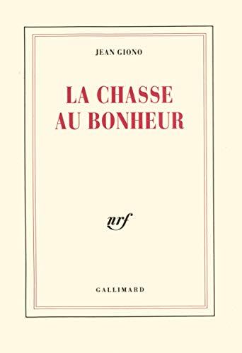 9782070713721: La chasse au bonheur (French Edition)