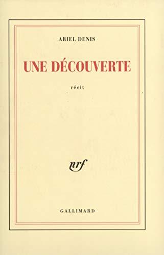 9782070714278: Une decouverte: Recit (French Edition)