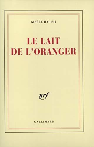 9782070714391: Le Lait de l'oranger