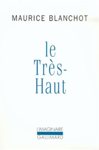 Le Tres-Haut (L'IMAGINAIRE) (9782070714476) by Blanchot, Maurice