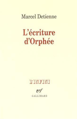 9782070714544: L'Ecriture d'Orph�e