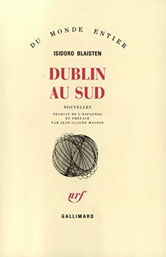 Dublin au Sud: Isidoro Blaisten