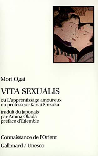 9782070714780: Vita sexualis ou L'apprentissage amoureux du professeur Kanai Shizuka