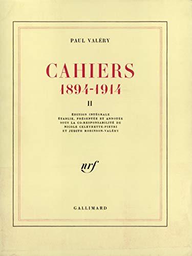 Cahiers, 1894-1914: Paul Valéry; Nicole Celeyrette-Pietri; Judith Robinson-Valéry; Robert Pickering