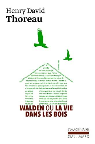 9782070715213: Walden ou La vie dans les bois (L'Imaginaire)
