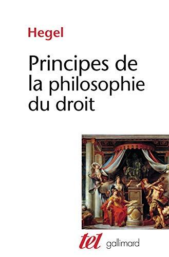Principes de la philosophie du droit (Tel): G.W.F. Hegel
