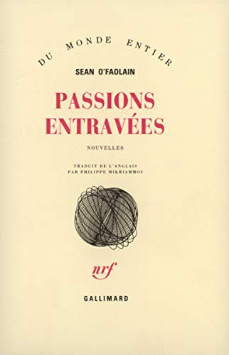 Passions entravees (French Edition): Sean O'Faolain