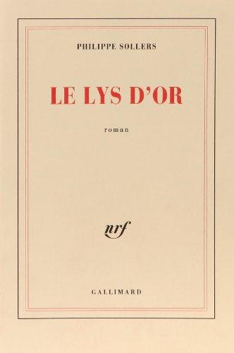 9782070715558: Le Lys d'or