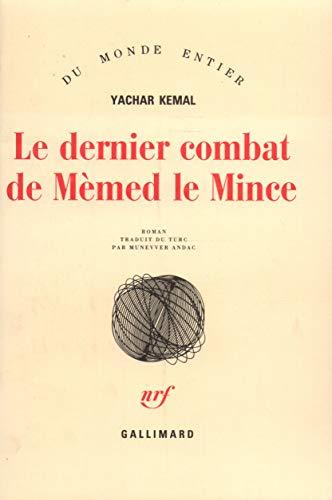 Le dernier combat de Mèmed le mince: Yachar Kemal