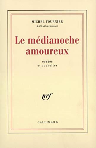 9782070715794: Le Médianoche amoureux (Blanche)