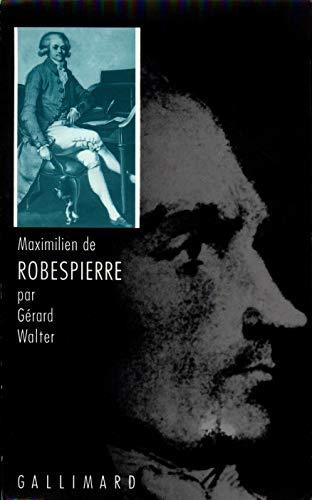9782070715909: Maximilien de Robespierre