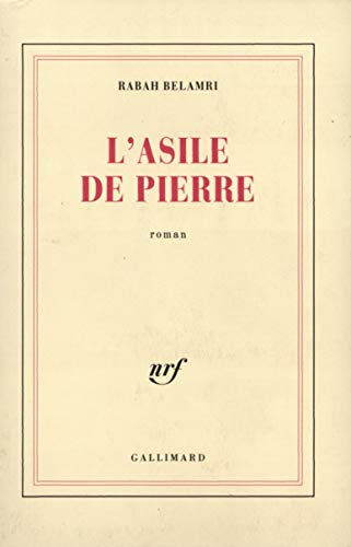 Lasile de pierre (French Edition): Belamri, Rabah