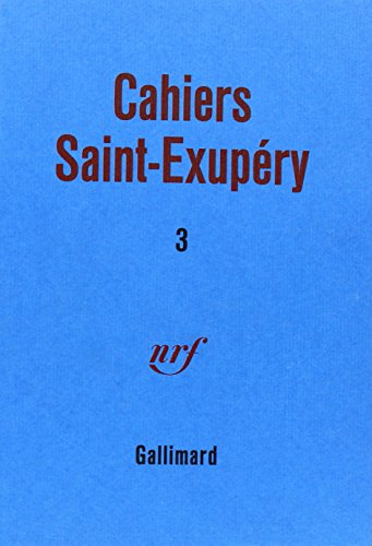 9782070716180: Cahier saint-Exupery, tome 3