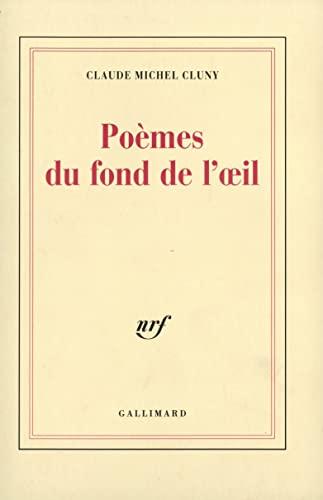 Poèmes du fond de l'oeil / Lettre: Claude Michel Cluny