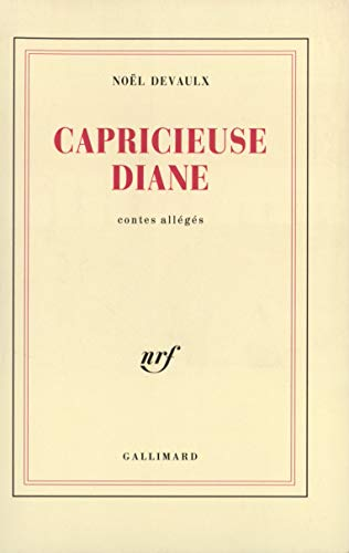 Capricieuse Diane (French Edition): Noël Devaulx