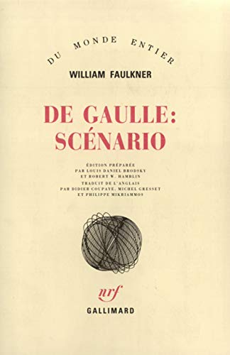 De Gaulle (French Edition): William Faulkner