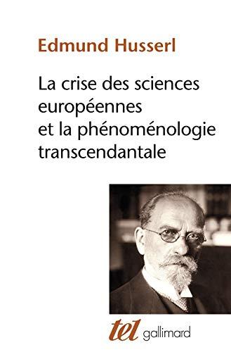 9782070717194: La Crise des sciences européennes et la phénoménologie transcendantale