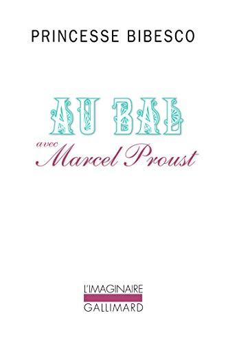 9782070717460: Au bal avec Marcel Proust (Collection L'Imaginaire) (French Edition)