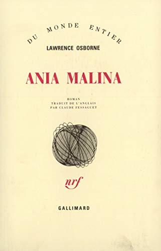 9782070717743: Ania Malina