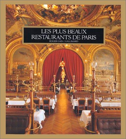 Les plus beaux restaurants de Paris.: Restaurants. Paris - Gain, Roger.