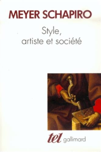 STYLE ARTISTE ET SOCIÉTÉ: SCHAPIRO MEYER