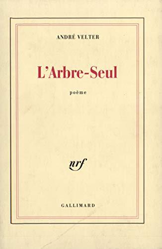9782070718436: L'Arbre-Seul