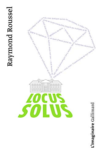 Locus Solus (in French): Roussel, Raymond