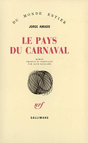 Le pays du carnaval (French Edition): Amado, Jorge