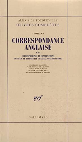 Correspondance anglaise: Tocqueville, Alexis de; Senior, Nassau William; Brogan, H; Kerr, A. P