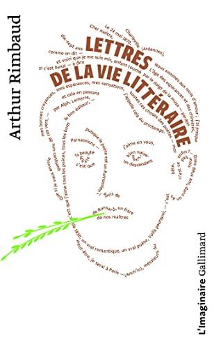 Lettres de la vie littéraire d'Arthur Rimbaud (Collection L'Imaginaire ; 238) (French Edition) (9782070720095) by Rimbaud, Arthur