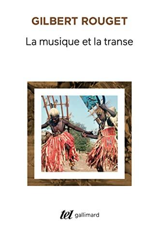 MUSIQUE ET LA TRANSE (LA): ROUGET GILBERT