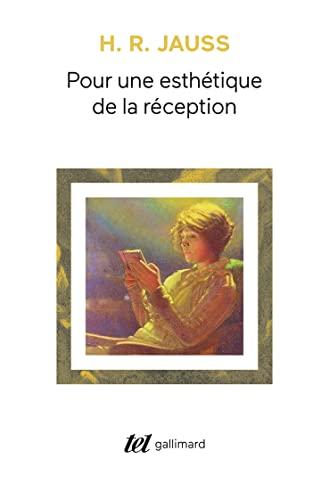 POUR UNE ESTHÉTIQUE DE LA RÉCEPTION: JAUSS HANS ROBERT