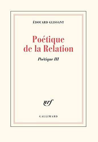 9782070720255: Poetique de la Relation (French Edition)