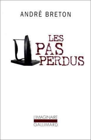 9782070720491: Les Pas perdus (L'Imaginaire)