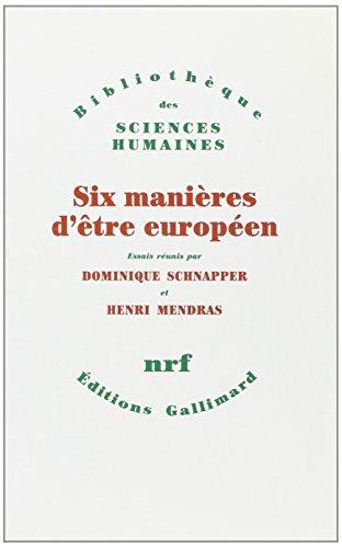Six manières d'être européen: Arnaldo Bagnasco; Jean-Claude