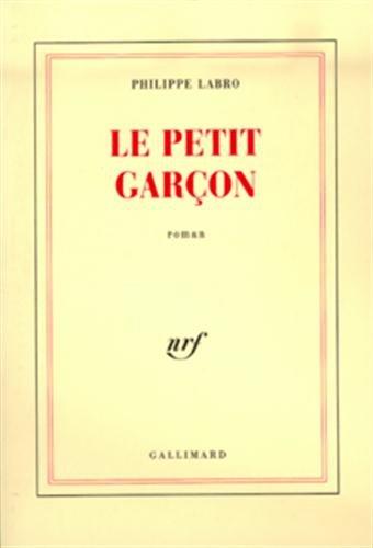 Le petit garcon: Roman (French Edition): Labro, Philippe