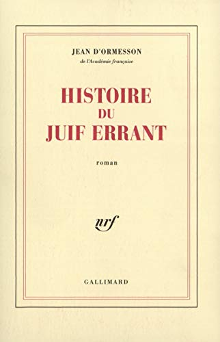 9782070720910: Histoire du Juif errant (French Edition)
