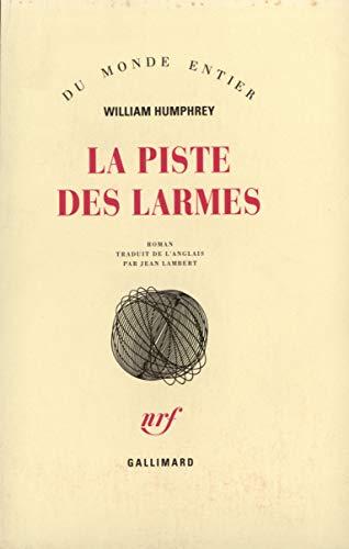 9782070721160: La Piste des Larmes