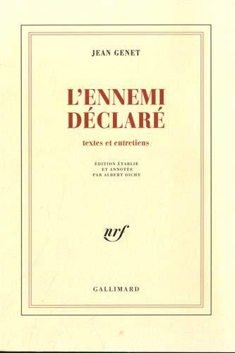 Oeuvres complètes, tome 6 : L'ennemi déclaré: Genet, Jean