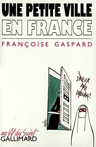 9782070721573: Une petite ville en France