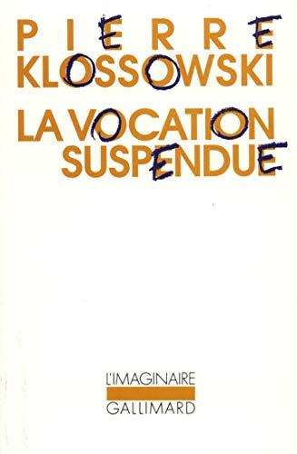 9782070721696: La vocation suspendue