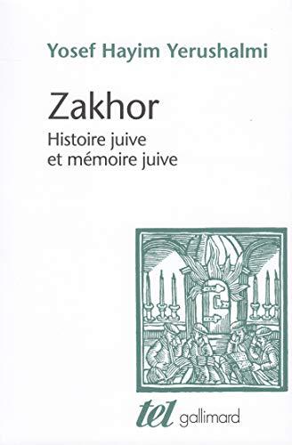 9782070721979: Zakhor: Histoire juive et m�moire juive
