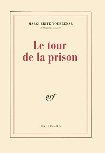 9782070722044: Le Tour de la prison (French Edition)
