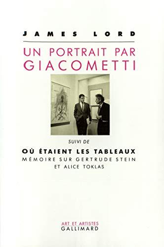 Un Portrait par Giacometti / Où étaient: James Lord