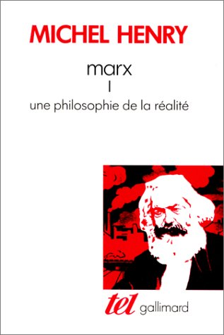 9782070722198: Marx : Tome 1 : une philosophie de la réalité