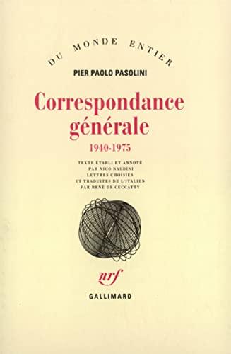 Correspondance generale((1940-1975)) (French Edition): Pier Paolo Pasolini
