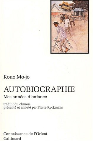 Autobiographie (2070722805) by Mo-jo Kouo; Pierre Ryckmans
