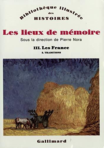9782070723034: Les Lieux de mémoire (Tome 3 Volume 2)-Les France (Bibliothèque illustrée des histoires)