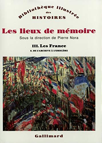 9782070723041: Les Lieux de mémoire (Tome 3 Volume 3)-Les France) (Bibliothèque des Histoires - illustrée)